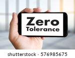 Small photo of Zero Tolerance Toleration Indulgence Respect Tolerate