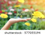 glaucoma words on women hand.... | Shutterstock . vector #577055194