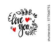 love you hand lettering | Shutterstock .eps vector #577068751