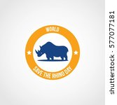 world save the rhino day vector ... | Shutterstock .eps vector #577077181