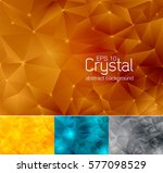 crystal abstract background ... | Shutterstock .eps vector #577098529