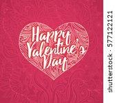 happy valentine's day lettering ...   Shutterstock .eps vector #577122121