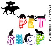 pet shop poster with... | Shutterstock .eps vector #577199815