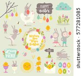 set of cute easter cartoon... | Shutterstock .eps vector #577281085