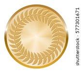golden madal with laurel wreath ... | Shutterstock .eps vector #577301671
