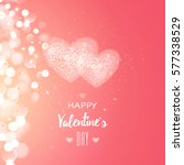 happy valentines day and... | Shutterstock .eps vector #577338529
