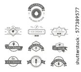 set of ice cream shop labels ... | Shutterstock .eps vector #577389577