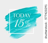 Sale offer today 15% off sign over art brush acrylic stroke paint abstract texture background vector illustration. Perfect watercolor design for a shop and sale banners.