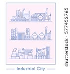 set of industrial plants in... | Shutterstock .eps vector #577453765