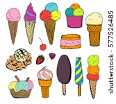 hand drawn ice cream collection ... | Shutterstock .eps vector #577526485