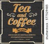 font handcrafted vector script... | Shutterstock .eps vector #577529485
