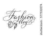 hand written lettering  ... | Shutterstock .eps vector #577532074