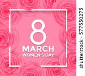 women day 8 march text... | Shutterstock .eps vector #577550275