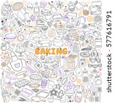 baking doodles set. bakery ... | Shutterstock .eps vector #577616791