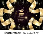 vip invitation members only ... | Shutterstock .eps vector #577660579