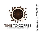 time to coffee. coffee watch.... | Shutterstock .eps vector #577672939