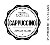 coffee cappuccino vintage stamp | Shutterstock .eps vector #577681201