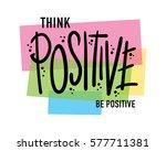 t shirt graphics slogan tee...   Shutterstock .eps vector #577711381