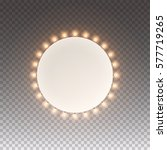 frame circle with bulbs.... | Shutterstock .eps vector #577719265