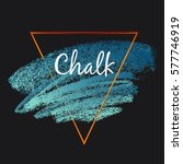 textures of chalk and charcoal. ... | Shutterstock .eps vector #577746919