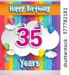 35 Years Birthday Celebration ...