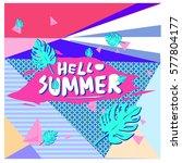 trendy vector summer cards... | Shutterstock .eps vector #577804177