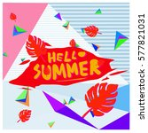 trendy vector summer cards... | Shutterstock .eps vector #577821031