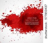 vector blood splatter stain...   Shutterstock .eps vector #577853437