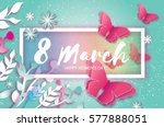 8 march. happy mother's day.... | Shutterstock .eps vector #577888051