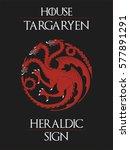 house targaryen heraldic sign ... | Shutterstock .eps vector #577891291