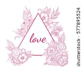 love lettering with triangle... | Shutterstock .eps vector #577895524