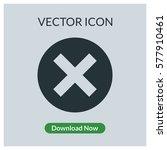 close vector icon | Shutterstock .eps vector #577910461