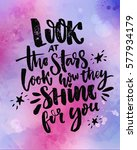 look at the stars  look how... | Shutterstock .eps vector #577934179