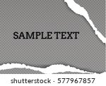 ripped paper transparent... | Shutterstock .eps vector #577967857