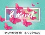 8 march. happy mother's day.... | Shutterstock .eps vector #577969609