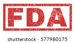 fda text rubber seal stamp... | Shutterstock . vector #577980175