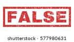 false text rubber seal stamp... | Shutterstock . vector #577980631