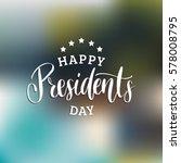 vector presidents day card.... | Shutterstock .eps vector #578008795