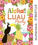 luau party invitation card | Shutterstock .eps vector #578037115