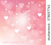 valentine background with love... | Shutterstock .eps vector #578057761