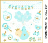 baby boy shower vector set of... | Shutterstock .eps vector #578062159