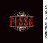 vintage label for pizza | Shutterstock .eps vector #578103121