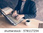 businessman a computer laptop... | Shutterstock . vector #578117254