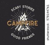 camping t shirt design. hand... | Shutterstock .eps vector #578144761