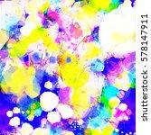 light rainbow stains. grunge... | Shutterstock .eps vector #578147911