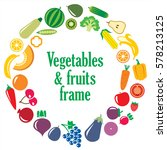 set of vegetables and fruits... | Shutterstock . vector #578213125