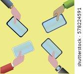 hands with phones vector... | Shutterstock .eps vector #578224591