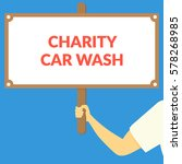 charity car wash. hand holding... | Shutterstock .eps vector #578268985