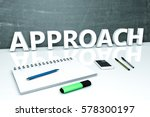 approach   text concept with...   Shutterstock . vector #578300197