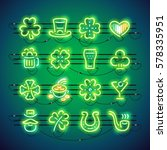 set of st. patricks day neon... | Shutterstock .eps vector #578335951